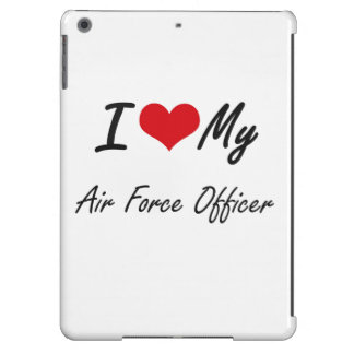 I love my Air Force Officer Case For iPad Air
