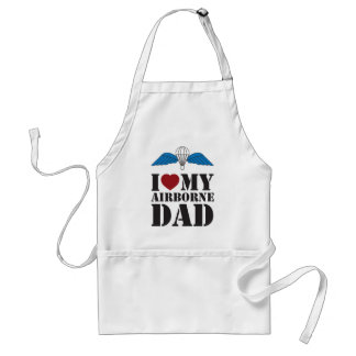 I LOVE MY AIRBORNE DAD STANDARD APRON