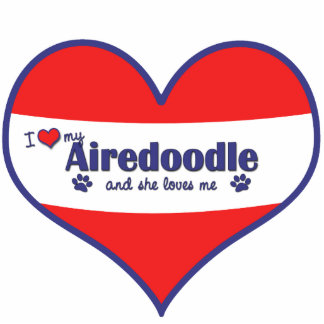 I Love My Airedoodle (Female Dog) Photo Sculpture Decoration
