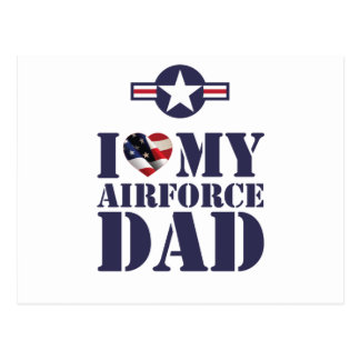 I LOVE MY AIRFORCE DAD POST CARD