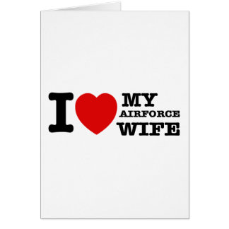 I love my Airforce wife Cards