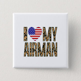 I Love My Airman - Camo 15 Cm Square Badge