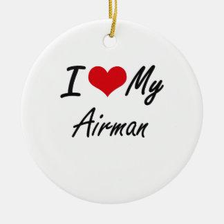 I love my Airman Round Ceramic Decoration