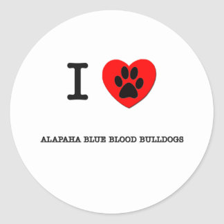 I LOVE MY ALAPAHA BLUE BLOOD BULLDOGS ROUND STICKER