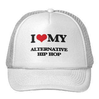 I Love My ALTERNATIVE HIP HOP Hats