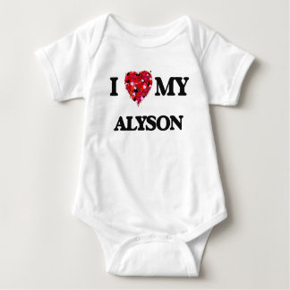 I love my Alyson Tshirt