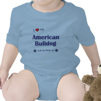 I Love My American Bulldog (Female Dog) T Shirt