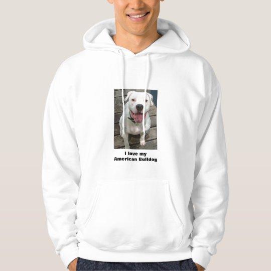 I love My American Bulldog Hoodie