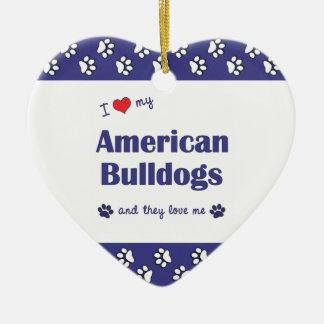 I Love My American Bulldogs (Multiple Dogs) Christmas Ornament