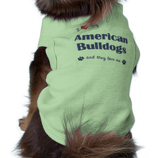 I Love My American Bulldogs (Multiple Dogs) Sleeveless Dog Shirt