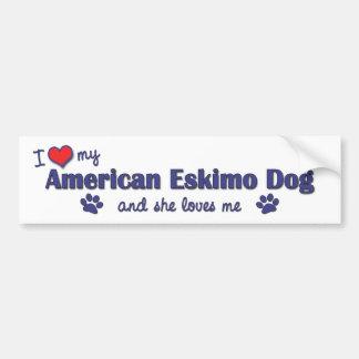 I Love My American Eskimo Dog (Female Dog) Bumper Sticker