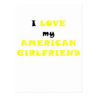 I Love my American Girlfriend Postcards