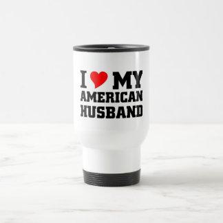 I love My American Husband Travel Mug
