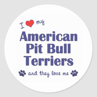 I Love My American Pit Bull Terriers (Multi Dogs) Round Sticker