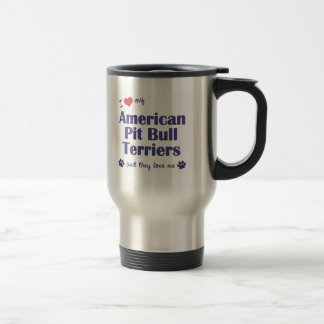 I Love My American Pit Bull Terriers (Multi Dogs) Stainless Steel Travel Mug