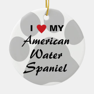 I Love My American Water Spaniel Round Ceramic Decoration