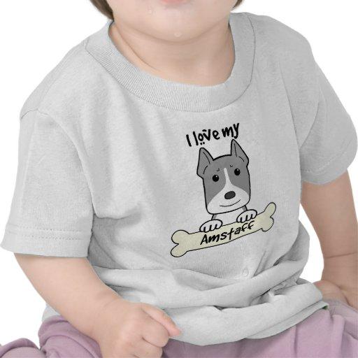 I Love My Amstaff Tee Shirts
