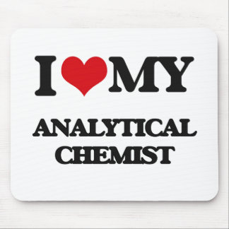 I love my Analytical Chemist Mouse Pads