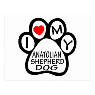 I Love My Anatolian Shepherd dog. Post Card
