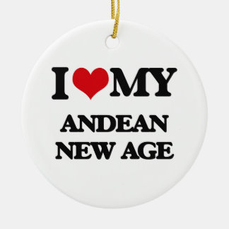 I Love My ANDEAN NEW AGE Ornaments