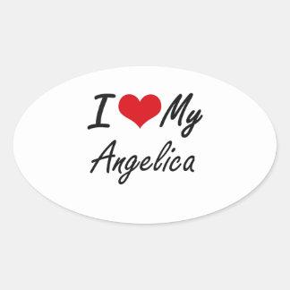 I love my Angelica Oval Sticker
