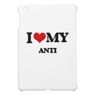 I Love My ANTI iPad Mini Covers