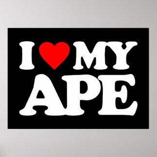 I LOVE MY APE POSTER