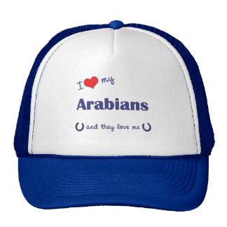 I Love My Arabians (Multiple Horses) Cap
