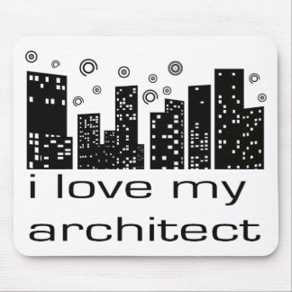 I love my Architect Original design! Mouse Mat