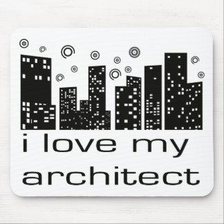I love my Architect Original design! Mouse Pad