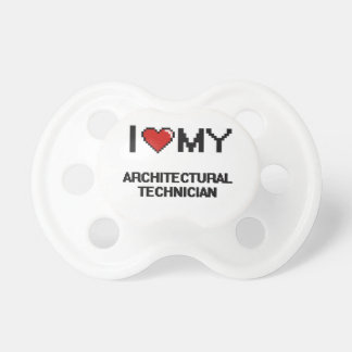 I love my Architectural Technician BooginHead Pacifier