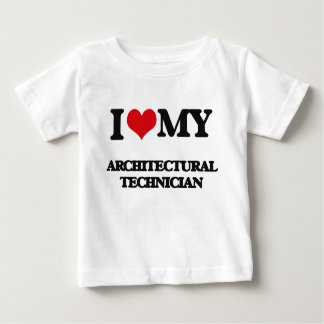 I love my Architectural Technician T-shirts