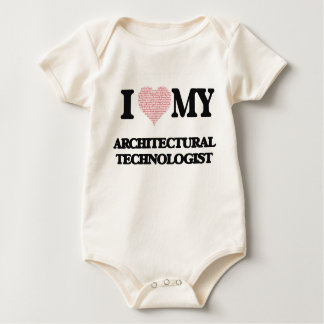 I love my Architectural Technologist (Heart Made f Romper