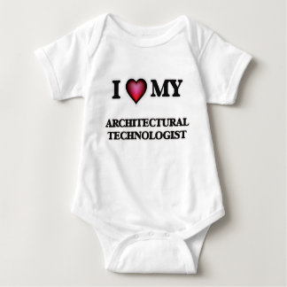 I love my Architectural Technologist Infant Creeper