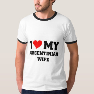I love my argentinian wife tee shirt