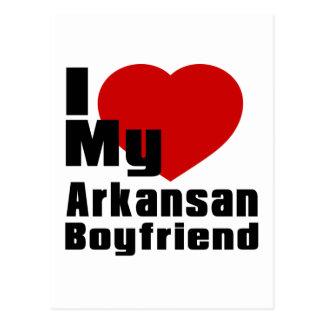 I Love My Arkansan boyfriend Postcard