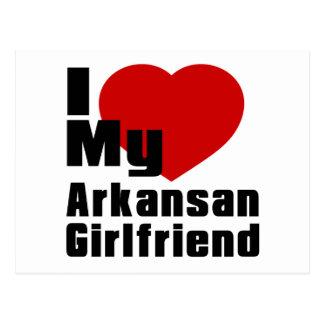 I Love My Arkansan Girlfriend Postcard