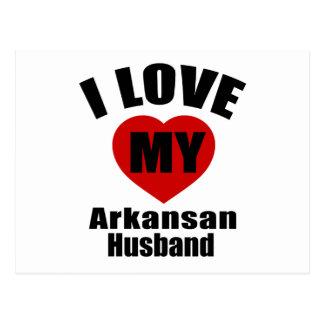 I Love My Arkansan Husband Postcard