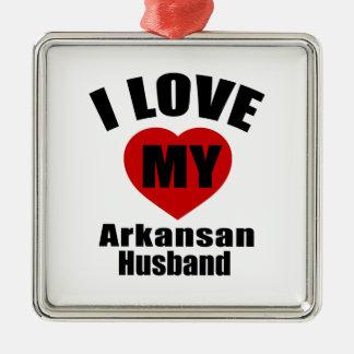 I Love My Arkansan Husband Silver-Colored Square Decoration