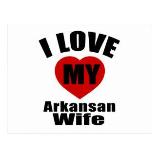 I Love My Arkansan Wife Postcard
