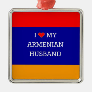 I Love My Armenian Husband Silver-Colored Square Decoration