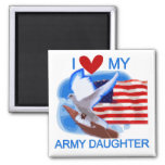 I Love My Army Daughter Tshirts and Gifts Magnet