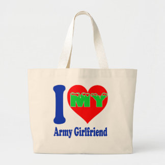 I love my Army Girlfriend. Tote Bags
