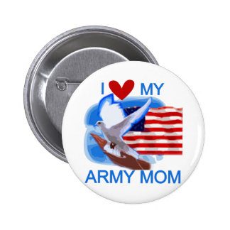 I Love My Army Mom Tshirts and Gifts Pins