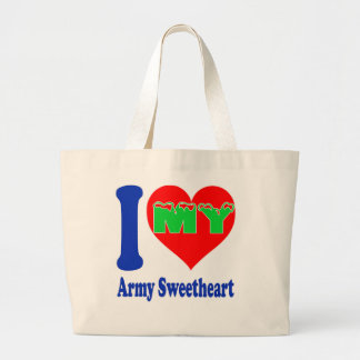 I love my Army Sweetheart. Canvas Bags