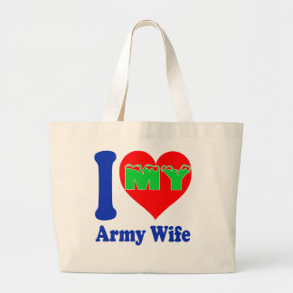 I love my Army Wife. Canvas Bags