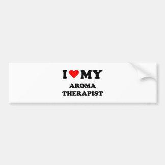 I Love My Aroma Therapist Bumper Stickers