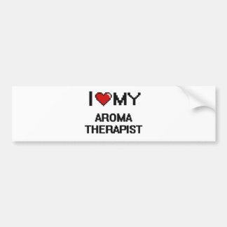 I love my Aroma Therapist Car Bumper Sticker