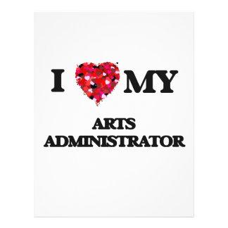 I love my Arts Administrator 21.5 Cm X 28 Cm Flyer