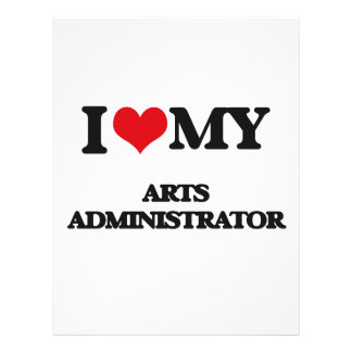 I love my Arts Administrator Flyers